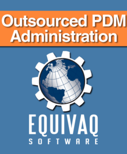 equivaq-solidworks-Outsourced-PDM-Administration