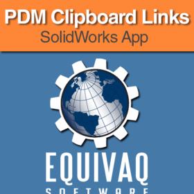 equivaq-solidworks-admin-app-PDM-Clipboard-Links