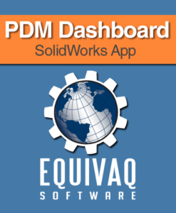 equivaq-solidworks-app-PDM-Dashboard
